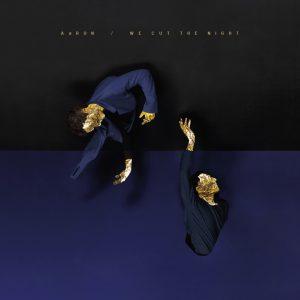 AaRon - We Cut the Night Cover Album