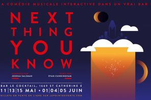 Next Thing You Know : de Broadway à Montréal